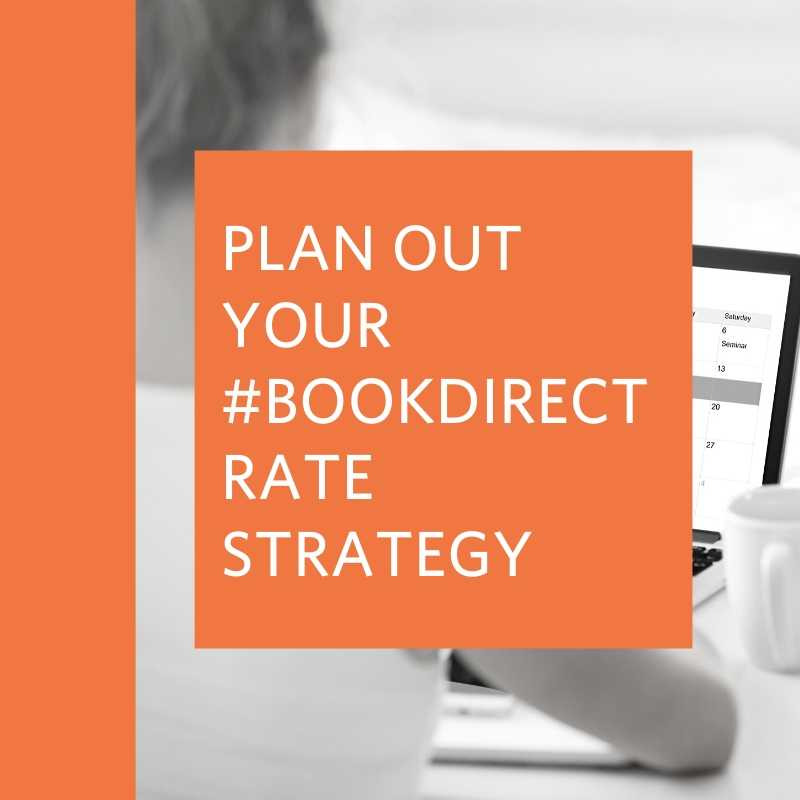 plan out your #bookdirectstrategy