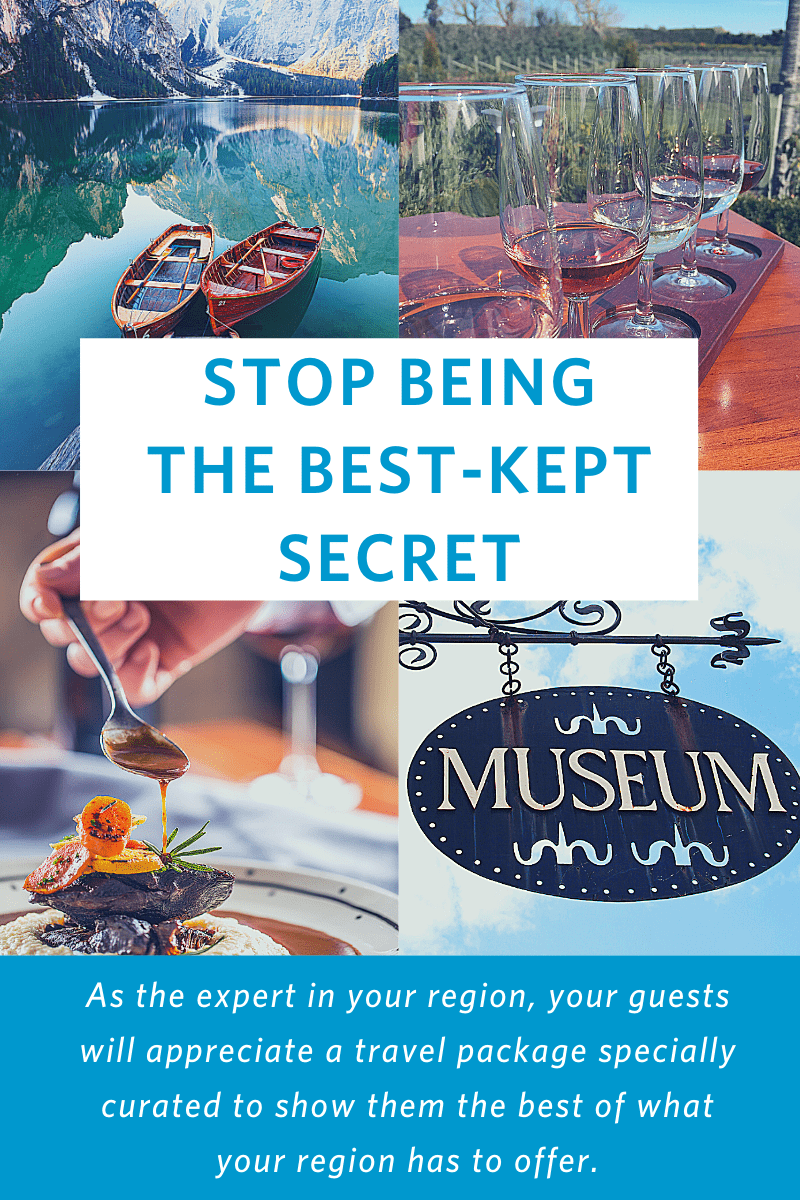 photos of tourist activities: kayaks, wine tasting, restaurant, spa with test overlay: Stop being the best kept secret. As the expert in your region, your guests will appreciate a travel package specially curated to show them the best of what your region has to offer.